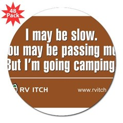 "RV Itch I'm Going Camping 3"" Lapel Sticker (48 pk)"