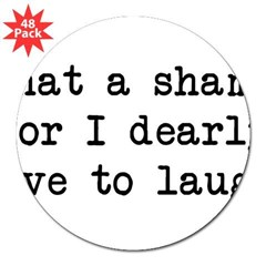 "Dearly Love to Laugh Rectangle 3"" Lapel Sticker (48 pk)"