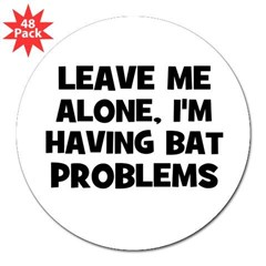 "leave me alone, I'm having ba Sticker (Rectangular 3"" Lapel Sticker (48 pk)"