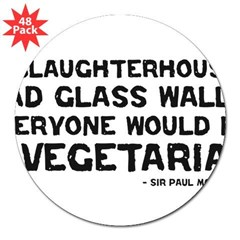 "if slaughterhouses... 3"" Lapel Sticker (48 pk)"
