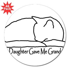 "My Daughter Gave me Grandcat 3"" Lapel Sticker (48 pk)"