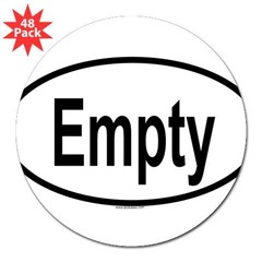 "EMPTY Oval 3"" Lapel Sticker (48 pk)"