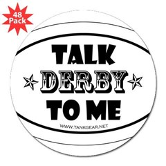 "Talk Derby To Me 2 Oval 3"" Lapel Sticker (48 pk)"