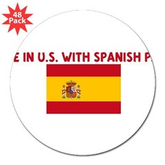 "MADE IN US WITH SPANISH PARTS 3"" Lapel Sticker (48 pk)"