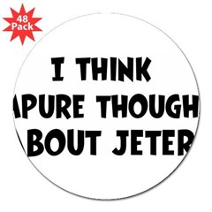 "Jeter (impure thoughts} 3"" Lapel Sticker (48 pk)"