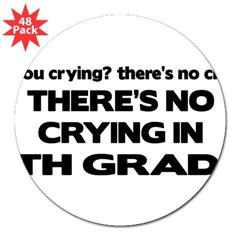 "There's No Crying 5th Grade Rectangle 3"" Lapel Sticker (48 pk)"