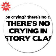 "There's No Crying History Class 3"" Lapel Sticker (48 pk)"