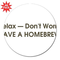 "Relax... have a homebrew retro 3"" Lapel Sticker (48 pk)"