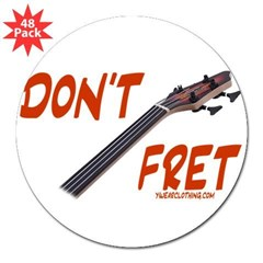 "Don't Fret Rectangle 3"" Lapel Sticker (48 pk)"