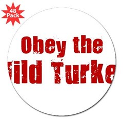 "Obey the Wild Turkey 3"" Lapel Sticker (48 pk)"
