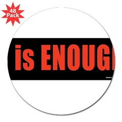 """8 is ENOUGH"" Obama 3"" Lapel Sticker (48 pk)"