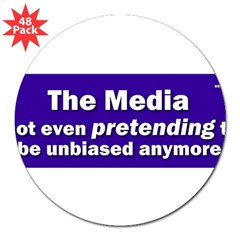 "the media not even pretending to be unbiased anymo 3"" Lapel Sticker (48 pk)"