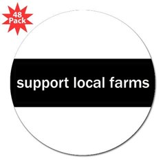 "Support Local Farms 3"" Lapel Sticker (48 pk)"