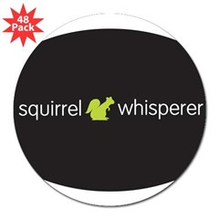 "Squirrel Whisperer 3"" Lapel Sticker (48 pk)"