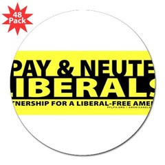 "Spay & Neuter Liberals 3"" Lapel Sticker (48 pk)"