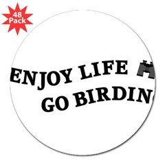 "Enjoy Life Go Birding 3"" Lapel Sticker (48 pk)"