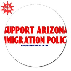 "I SUPPORT ARIZONA'S IMMIGRATION POLICY! 3"" Lapel Sticker (48 pk)"