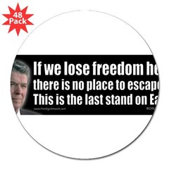 "If we lose freedom here... 3"" Lapel Sticker (48 pk)"