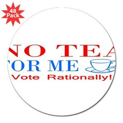 "NO TEA FOR ME 3"" Lapel Sticker (48 pk)"