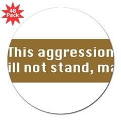 "This Aggression 3"" Lapel Sticker (48 pk)"