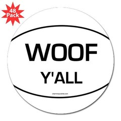 "Woof Y'all (Oval) 3"" Lapel Sticker (48 pk)"