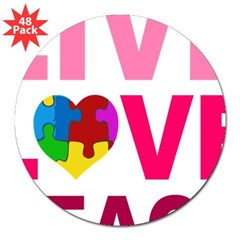 "Live Love Teach Autism 3"" Lapel Sticker (48 pk)"