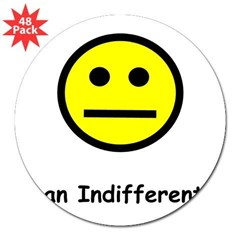 "Have an Indifferent Day (Y) 3"" Lapel Sticker (48 pk)"