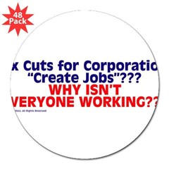 "$4.99 Tax Cuts for Corporations 3"" Lapel Sticker (48 pk)"