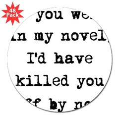 "Killed You Off 3"" Lapel Sticker (48 pk)"