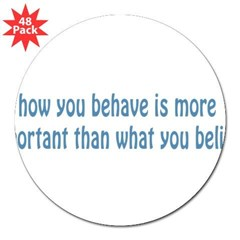 "Behave / Believe 3"" Lapel Sticker (48 pk)"