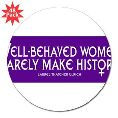 "WELL-BEHAVED WOMEN 3"" Lapel Sticker (48 pk)"
