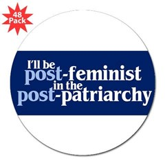 "POST-FEMINIST 3"" Lapel Sticker (48 pk)"