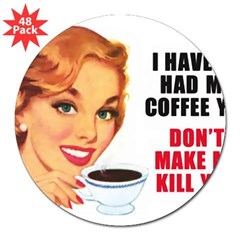 "Dont Make Me Kill You.bmp 3"" Lapel Sticker (48 pk)"