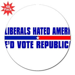 "IF LIBERALS HATED AMERICA 3"" Lapel Sticker (48 pk)"