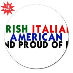 "Irish-Italian-American...and 3"" Lapel Sticker (48 pk)"