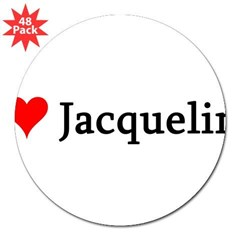 "I Love Jacqueline 3"" Lapel Sticker (48 pk)"