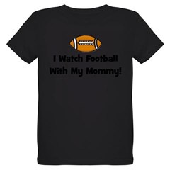 I Watch Football With My Momm Organic Kids T-Shirt (dark)