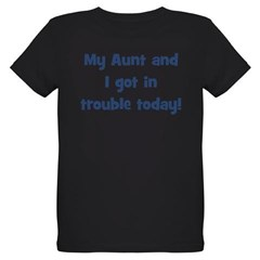 My Aunt and I got in trouble Organic Kids T-Shirt (dark)