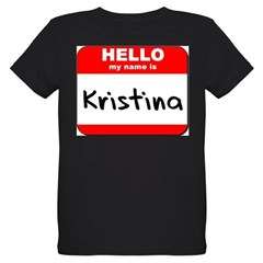 Hello my name is Kristina Organic Kids T-Shirt (dark)
