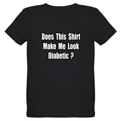 """Make Me Look Diabetic?"" Organic Kids T-Shirt (dark)"
