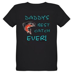 Daddy's best catch ever Organic Kids T-Shirt (dark)