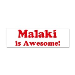 Malaki is Awesome Car Magnet 10 x 3