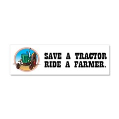 Save a Tractor, Ride a Farmer Car Magnet 10 x 3