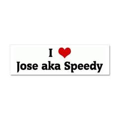 I Love Jose aka Speedy Car Magnet 10 x 3