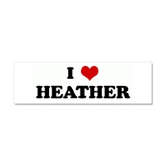 I Love HEATHER Car Magnet 10 x 3