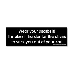 Wear Your Seatbelt Aliens Car Magnet 10 x 3