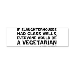 if slaughterhouses... Car Magnet 10 x 3