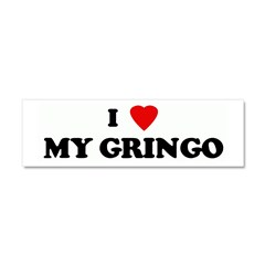 I Love MY GRINGO Car Magnet 10 x 3