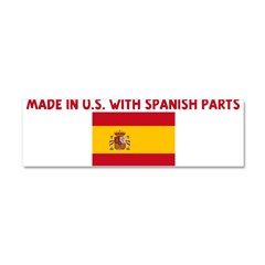 MADE IN US WITH SPANISH PARTS Car Magnet 10 x 3