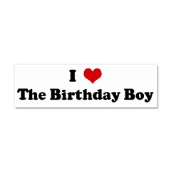 I Love The Birthday Boy Car Magnet 10 x 3